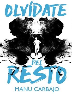 cover image of Olvídate del resto