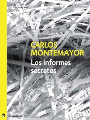 cover image of Los informes secretos
