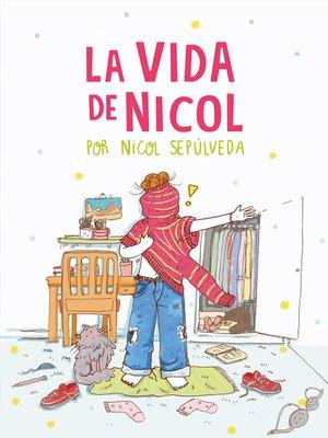 cover image of La vida de Nicol