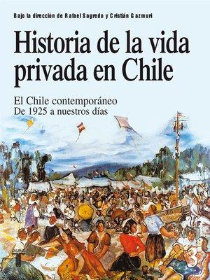 cover image of Historia de la vida privada en Chile 3