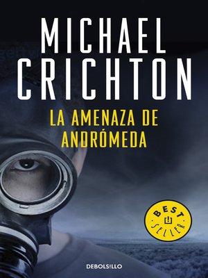 cover image of La amenaza de Andrómeda