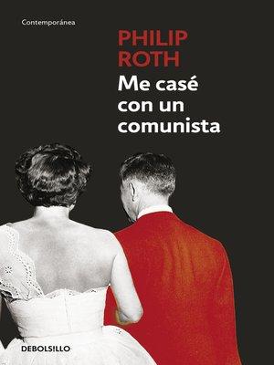 cover image of Me casé con un comunista