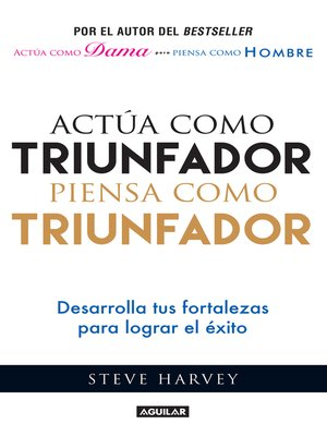 cover image of Actúa como triunfador, piensa como triunfador