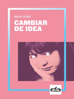 cover image of Cambiar de idea