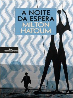 cover image of A noite da espera
