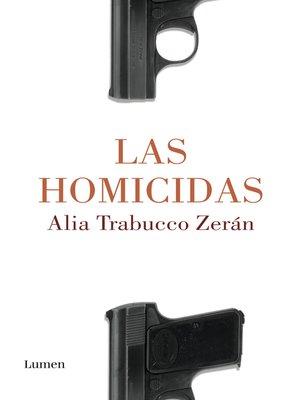 cover image of Las homicidas