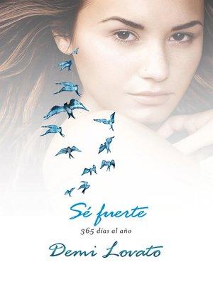 cover image of Sé fuerte