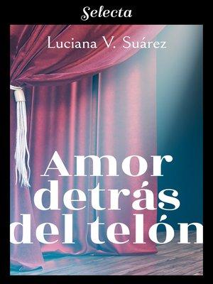 cover image of Amor detrás del telón