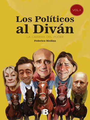 cover image of Los Políticos al Diván. Volumen II