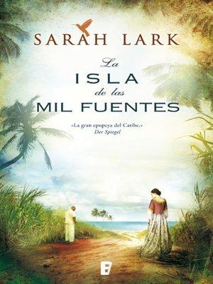 cover image of La isla de las mil fuentes (Serie del Caribe 1)