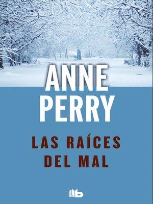 cover image of Las raíces del mal