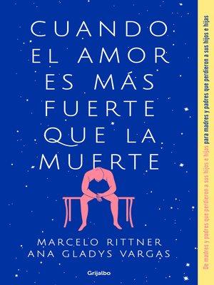 cover image of Cuando el amor es más fuerte que la muerte