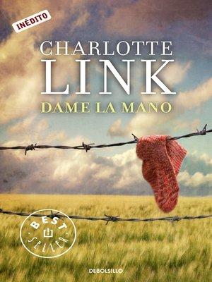 cover image of Dame la mano