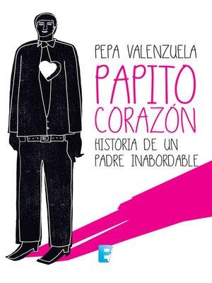 cover image of Papito Corazón