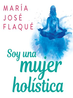 cover image of Soy una mujer holística