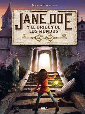 cover image of Jane Doe y el origen de los mundos (Jane Doe 1)