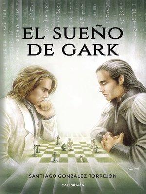 cover image of El sueño de Gark
