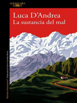 cover image of La sustancia del mal