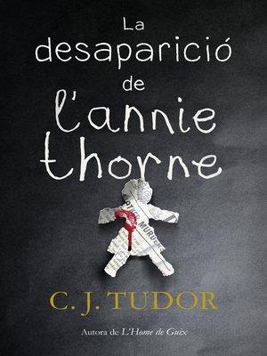 cover image of La desaparició de l'Annie Thorne