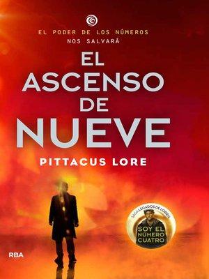 cover image of El ascenso de Nueve (Legados de Lorien 3)