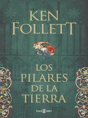 cover image of Los pilares de la Tierra (Saga Los pilares de la Tierra 1)