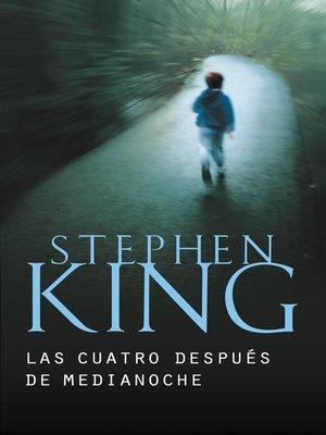 cover image of Las cuatro después de medianoche