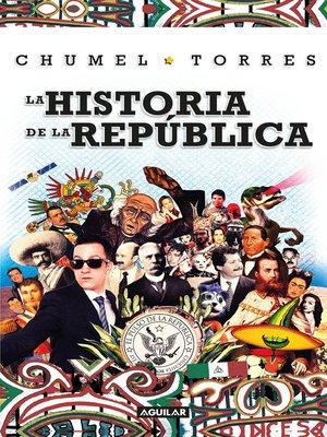 cover image of La historia de la república