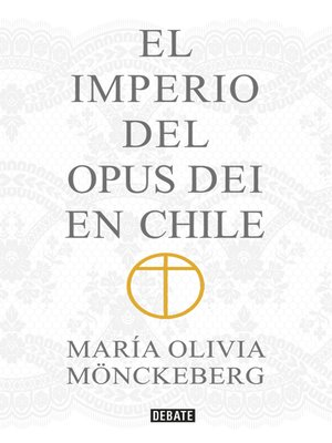 cover image of El Imperio del Opus Dei en Chile