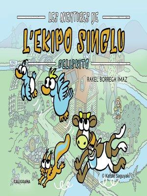 cover image of Les Aventures de L'Ekipo SinGlu--Celiskito