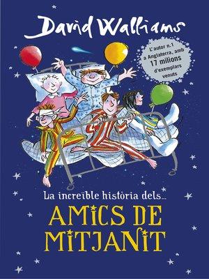 cover image of Amics de mitjanit