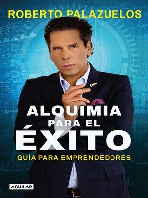 cover image of Alquimia para el éxito