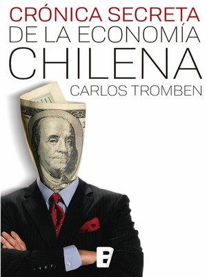 cover image of Cronica Secreta De La Economia Chilena