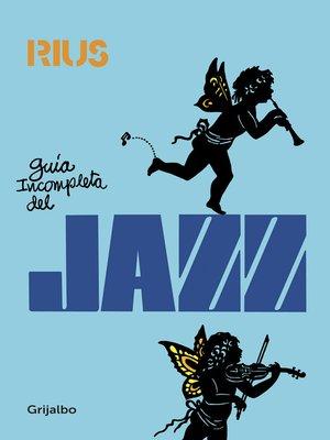 cover image of Guía incompleta del Jazz