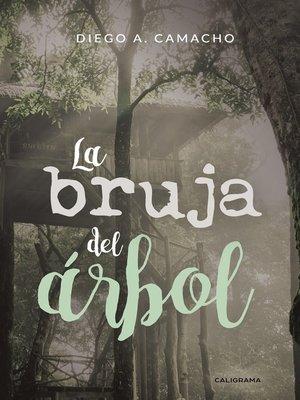 cover image of La bruja del árbol