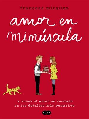 cover image of Amor en minúscula