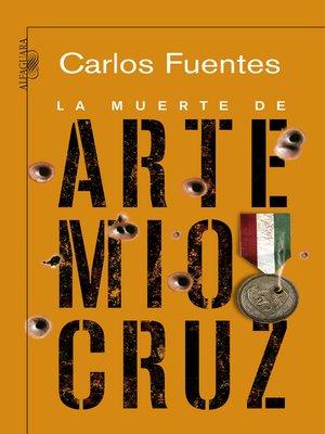 cover image of La muerte de Artemio Cruz