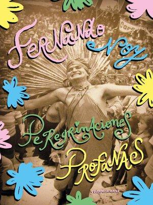 cover image of Peregrinaciones profanas