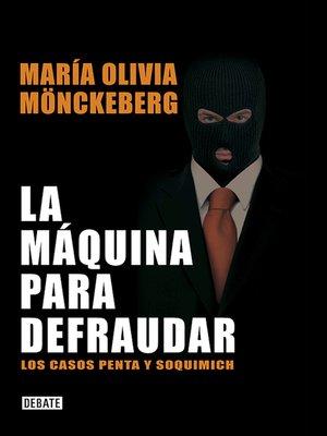 cover image of La máquina para defraudar