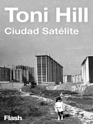 cover image of Ciudad satélite (Flash Relatos)