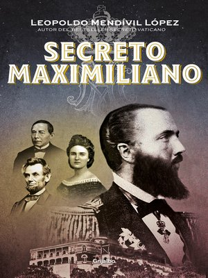 cover image of Secreto Maximiliano