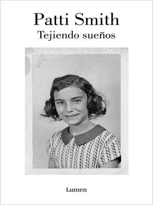 cover image of Tejiendo sueños