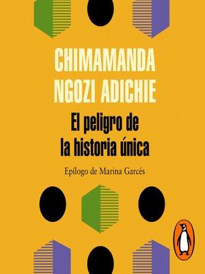 cover image of El peligro de la historia única