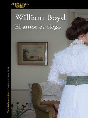 cover image of El amor es ciego