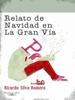 cover image of Relato de Navidad en La Gran Vía