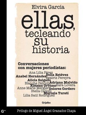 cover image of Ellas, tecleando su historia