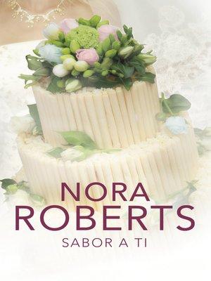cover image of Sabor a ti (Cuatro bodas 3)