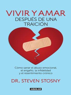 cover image of Vivir y amar después de una traición