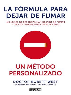 cover image of La fórmula para dejar de fumar