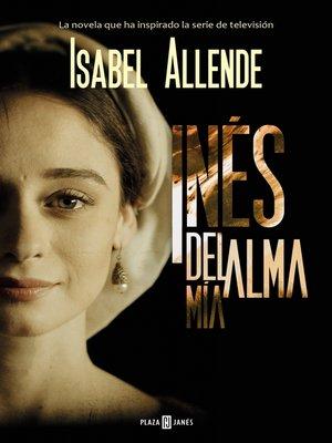 cover image of Inés del alma mía