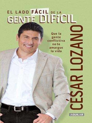 cover image of El lado fácil de la gente difícil